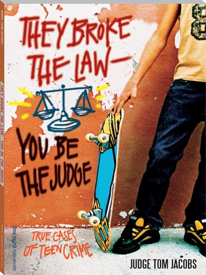cover image of They Broke the Law-You Be the Judge