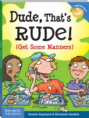 cover image of Dude, That's Rude!