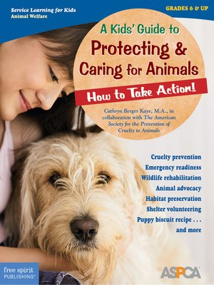 cover image of A Kids' Guide to Protecting & Caring for Animals