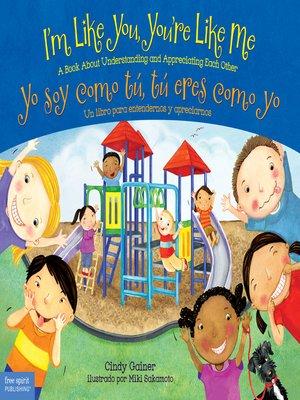 cover image of I'm Like You, You're Like Me / Yo soy como tú, tú eres como yo
