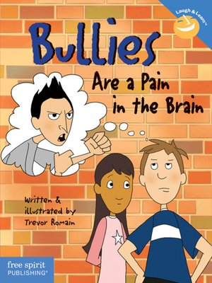 cover image of Bullies Are a Pain in the Brain