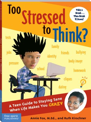 cover image of Too Stressed to Think?