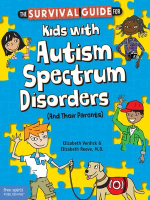 cover image of The Survival Guide for Kids with Autism Spectrum Disorders (and Their Parents)