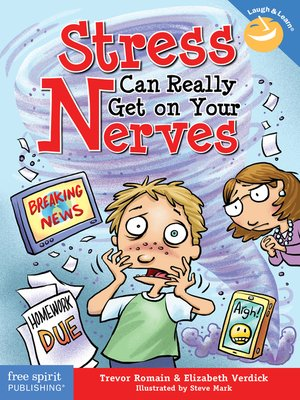 cover image of Stress Can Really Get on Your Nerves