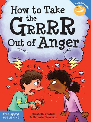 cover image of How to Take the Grrrr Out of Anger