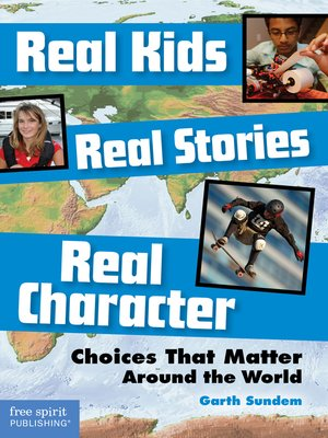 cover image of Real Kids, Real Stories, Real Character