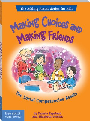 cover image of Making Choices and Making Friends