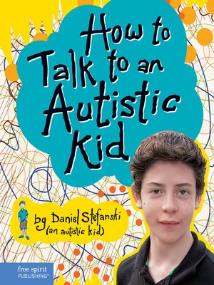 cover image of How to Talk to an Autistic Kid