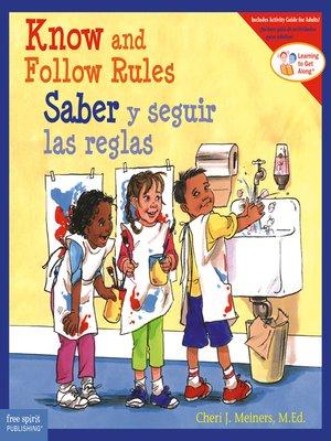 cover image of Know and Follow Rules / Saber y seguir las reglas