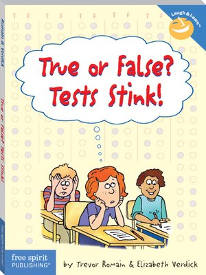 cover image of True or False? Tests Stink