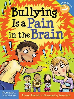 cover image of Bullying Is a Pain in the Brain
