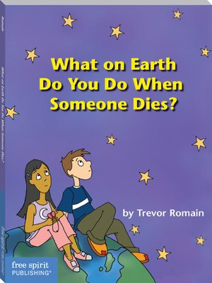 cover image of What on Earth Do You Do When Someone Dies?