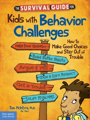 cover image of The Survival Guide for Kids with Behavior Challenges