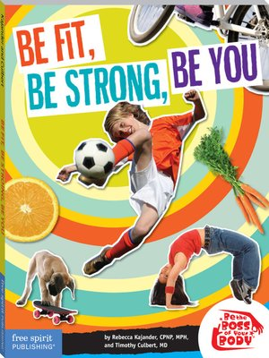 cover image of Be Fit, Be Strong, Be You