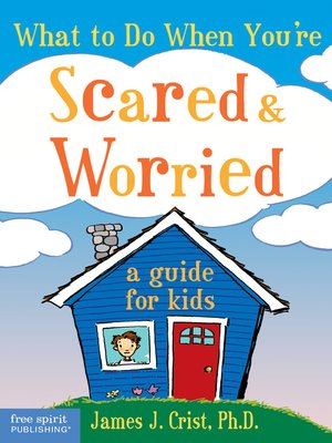 cover image of What to Do When You're Scared & Worried
