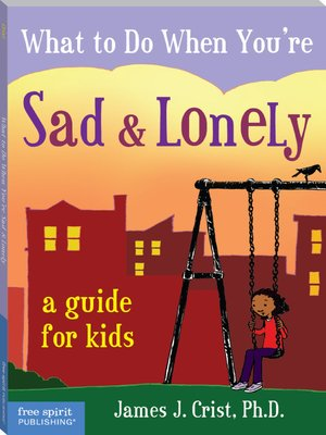 cover image of What to Do When You're Sad & Lonely