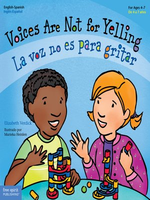 cover image of Voices Are Not for Yelling / La voz no es para gritar