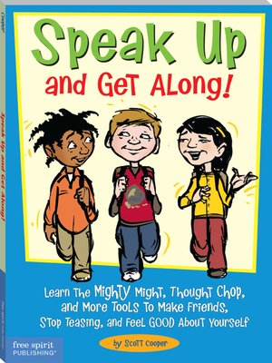 cover image of Speak Up and Get Along!