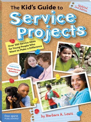 cover image of The Kid's Guide to Service Projects