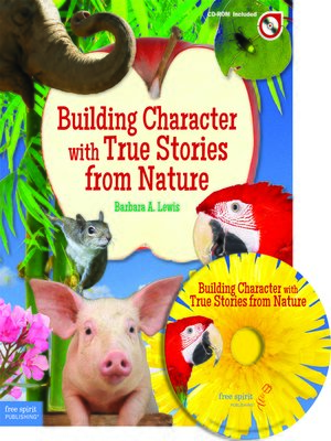 cover image of Building Character with True Stories from Nature
