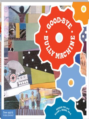 cover image of Good-Bye Bully Machine