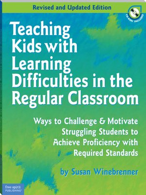 cover image of Teaching Kids with Learning Difficulties in the Regular Classroom