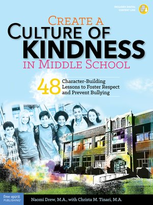 cover image of Create a Culture of Kindness in Middle School