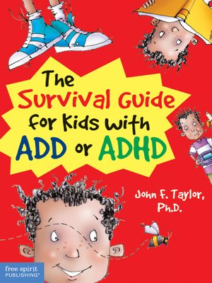 cover image of The Survival Guide for Kids with ADD or ADHD