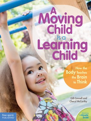 cover image of A Moving Child Is a Learning Child