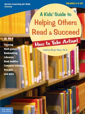 cover image of A Kids' Guide to Helping Others Read and Succeed