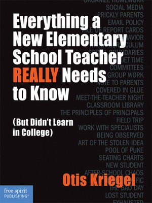 cover image of Everything a New Elementary School Teacher REALLY Needs to Know