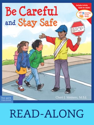 cover image of Be Careful and Stay Safe