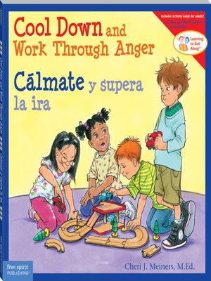 cover image of Cool Down and Work Through Anger/Cálmate y supera la ira