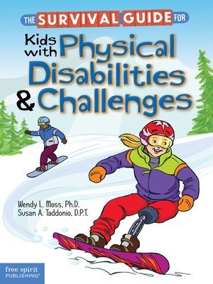 cover image of The Survival Guide for Kids with Physical Disabilities and Challenges