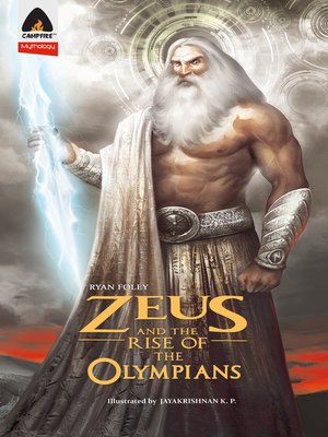 cover image of Zeus and the Rise of the Olympians
