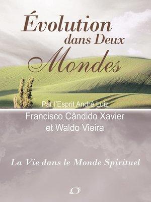 cover image of Evolution dans Deux Mondes
