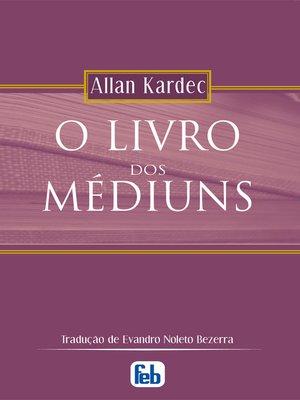 cover image of O Livro dos Médiuns