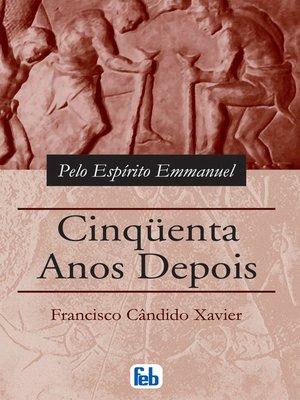cover image of Cinquenta Anos Depois