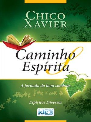 cover image of Caminho Espírita