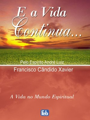 cover image of E a Vida Continua...