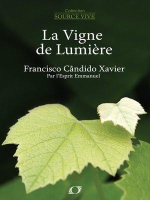 cover image of La vigne de lumière