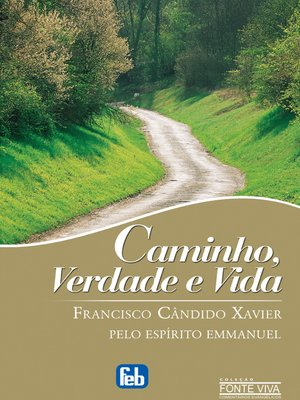 cover image of Caminho, Verdade e Vida