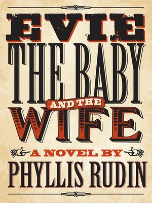 cover image of Evie, the Baby and the Wife