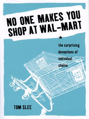 cover image of No One Makes You Shop at Wal-Mart