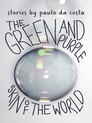 cover image of The Green and Purple Skin of the World