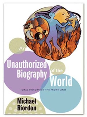 cover image of An Unauthorized Biography of the World