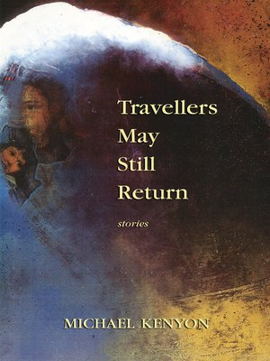 cover image of Travellers May Still Return