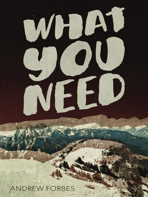 cover image of What You Need