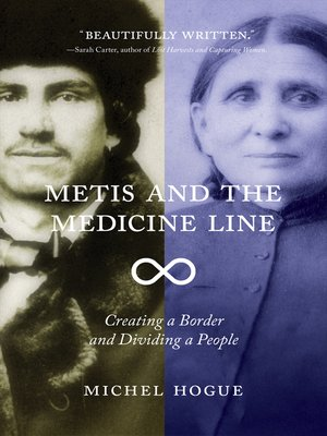 cover image of Metis and the Medicine Line