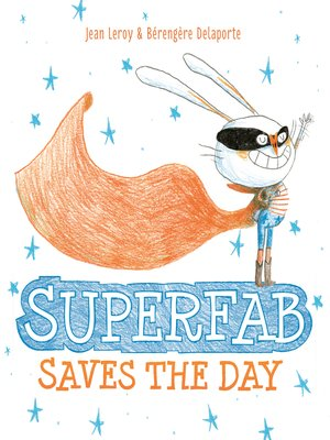 cover image of Superfab Saves the Day